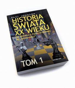 Historia Świata XX wieku TOM I - Paul Johnson