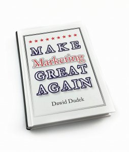 Make Marketing Great Again - Dawid Dudek