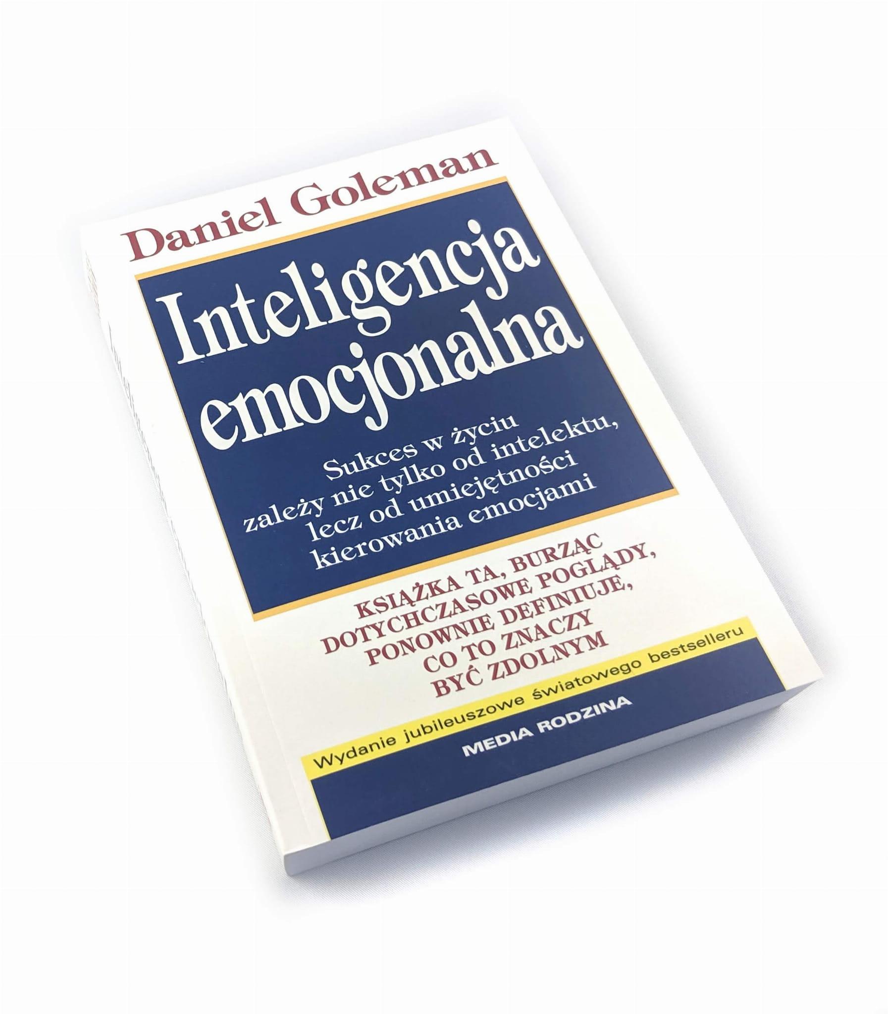 Inteligencja Emocjonalna - Daniel Goleman Książka - Cena i Opinie - Księgi  Barneja