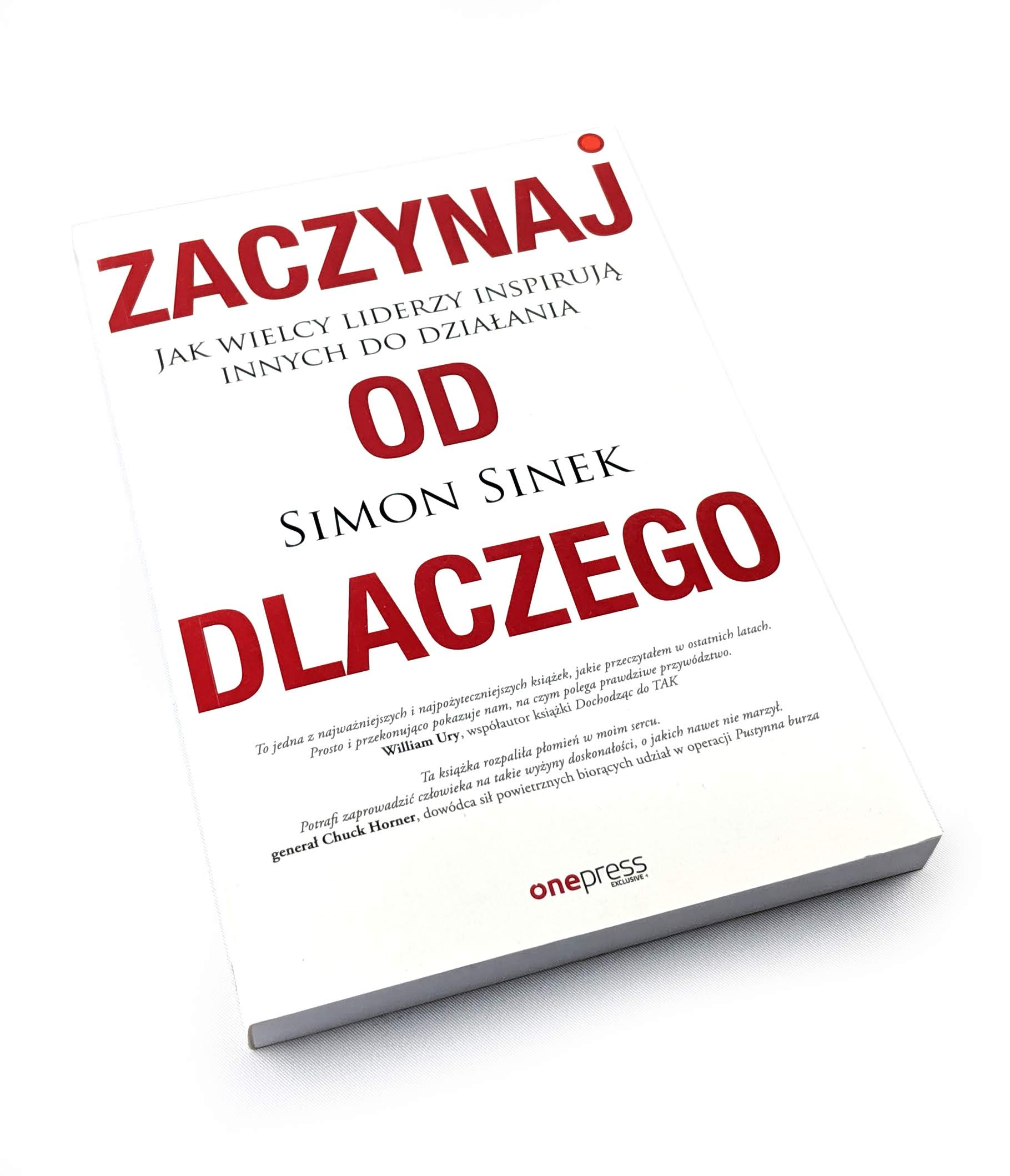 Zaczynaj od dlaczego - Simon Sinek Książka - Cena i Opinie - Księgi Barneja